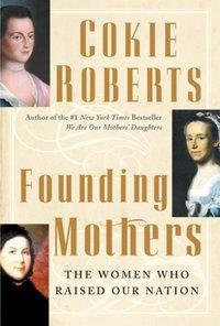 Founding Mothers - Cokie Roberts - audiobook