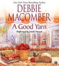 Good Yarn - Debbie Macomber - audiobook