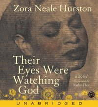 Their Eyes Were Watching God - Zora Neale Hurston - audiobook