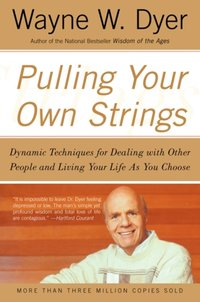 Pulling Your Own Strings - Wayne W. Dyer - audiobook