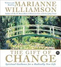 Gift of Change - Marianne Williamson - audiobook