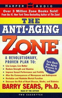 Anti-Aging Zone - Barry Sears - audiobook