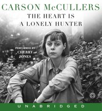 Heart Is A Lonely Hunter - Carson Mc Cullers - audiobook