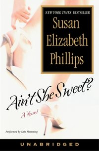 Ain't She Sweet? - Susan Elizabeth Phillips - audiobook