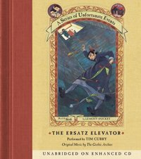 Series of Unfortunate Events #6: The Ersatz Elevator - Lemony Snicket - audiobook