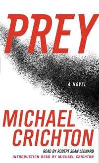 Prey - Michael Crichton - audiobook