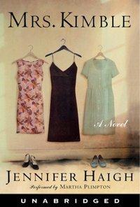 Mrs. Kimble - Jennifer Haigh - audiobook