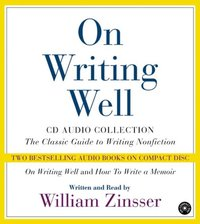 On Writing Well Audio Collection - William Zinsser - audiobook