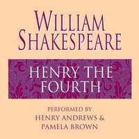 Henry the Fourth - William Shakespeare - audiobook