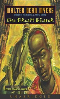 Dream Bearer - Walter Dean Myers - audiobook