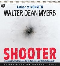 Shooter - Walter Dean Myers - audiobook