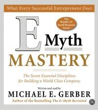 E-Myth Mastery - Michael E. Gerber - audiobook