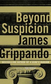 Beyond Suspicion - James Grippando - audiobook