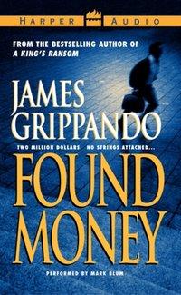 Found Money - James Grippando - audiobook