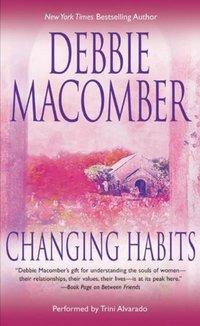 Changing Habits - Debbie Macomber - audiobook