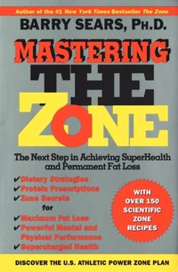 Mastering The Zone - Barry Sears - audiobook