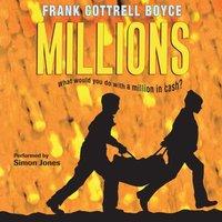 Millions - Frank Cottrell Boyce - audiobook