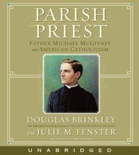 Parish Priest - Douglas Brinkley - audiobook