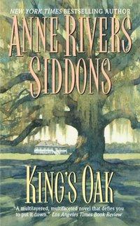 King's Oak - Anne Rivers Siddons - audiobook