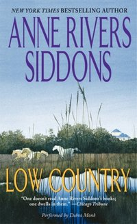 Low Country - Anne Rivers Siddons - audiobook