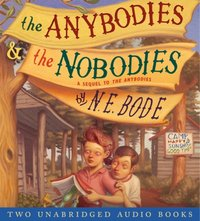 Anybodies & The Nobodies - N. E. Bode - audiobook