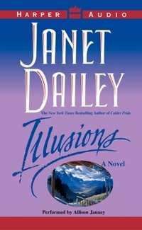 ILLUSIONS - Janet Dailey - audiobook