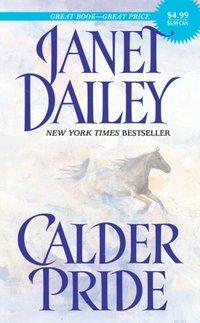 Calder Pride - Janet Dailey - audiobook