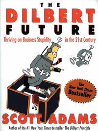 DILBERT FUTURE - Scott Adams - audiobook