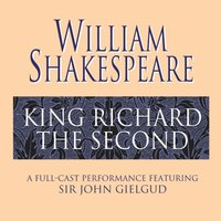 King Richard the Second - William Shakespeare - audiobook