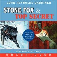 Stone Fox and Top Secret - John Reynolds Gardiner - audiobook