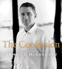 Confession - James E. McGreevey - audiobook
