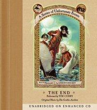 Series of Unfortunate Events #13: The End - Lemony Snicket - audiobook