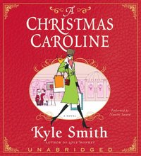 Christmas Caroline - Kyle Smith - audiobook