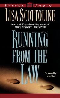 Running From the Law - Lisa Scottoline - audiobook
