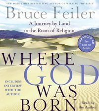 Where God Was Born - Bruce Feiler - audiobook