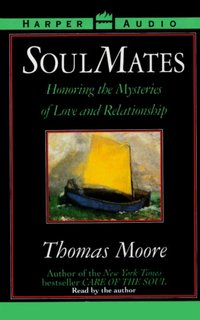 Soul Mates - Thomas Moore - audiobook
