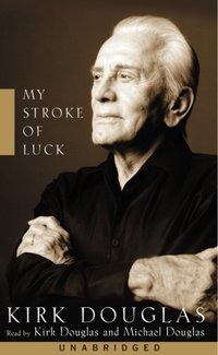 My Stroke of Luck - Kirk Douglas - audiobook