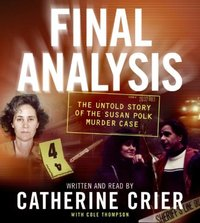 Final Analysis - Catherine Crier - audiobook