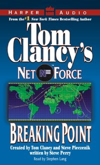 Tom Clancy's Net Force #4: Breaking Point - Netco Partners - audiobook