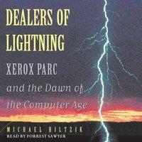 Dealers of Lightning - Michael A. Hiltzik - audiobook