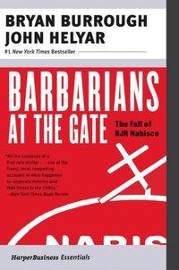Barbarians at the Gate - Bryan Burrough - audiobook
