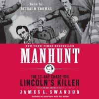 Manhunt - James L. Swanson - audiobook