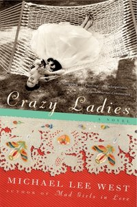 Crazy Ladies - Michael Lee West - audiobook