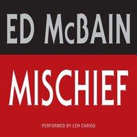 Mischief - Ed McBain - audiobook
