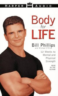 Body For Life - Bill Phillips - audiobook