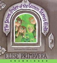Secret Order of the Gumm Street Girls - Elise Primavera - audiobook
