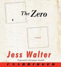 Zero - Jess Walter - audiobook