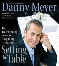 Setting the Table - Danny Meyer - audiobook