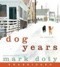Dog Years - Mark Doty - audiobook