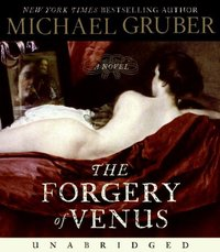 Forgery of Venus - Michael Gruber - audiobook